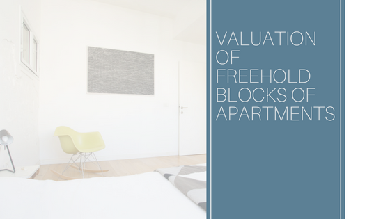 Valuation of Freehold Blocks of Apartments